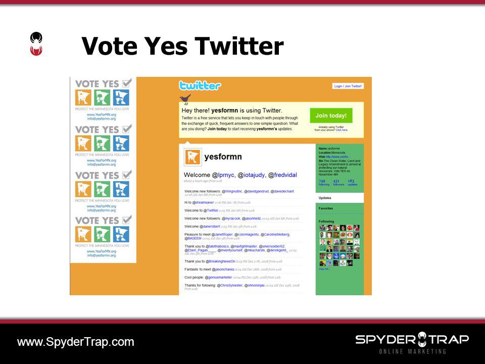 Vote Yes Twitter www.SpyderTrap.com