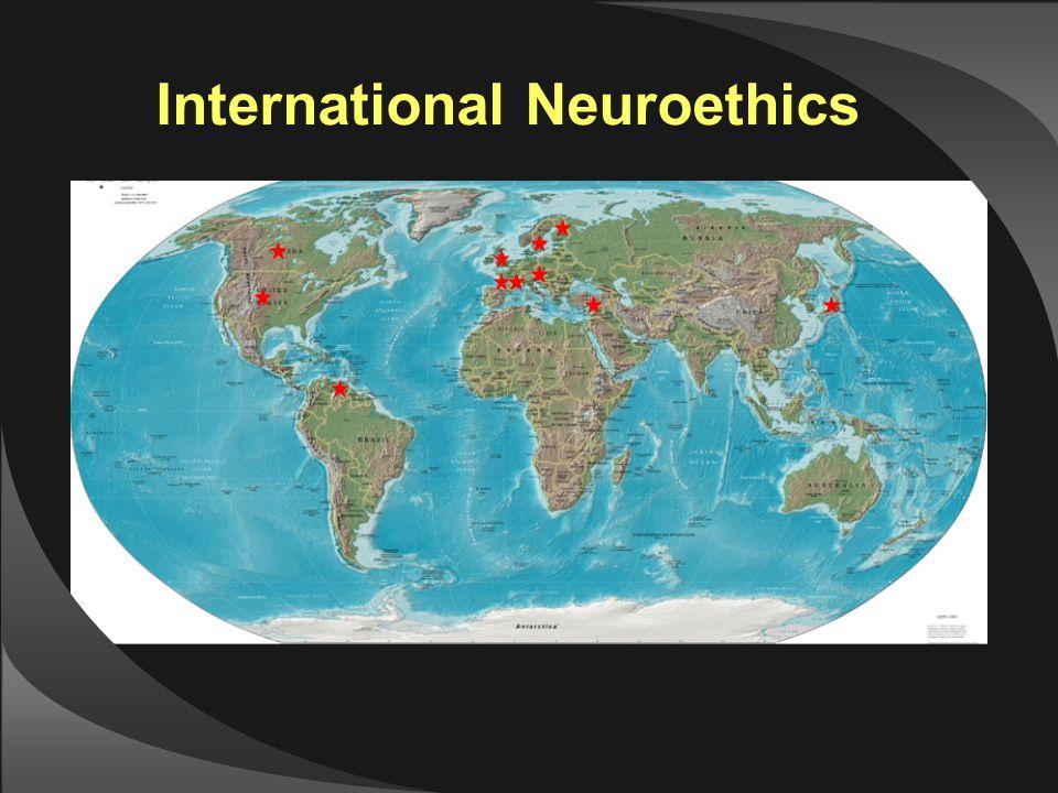 International Neuroethics