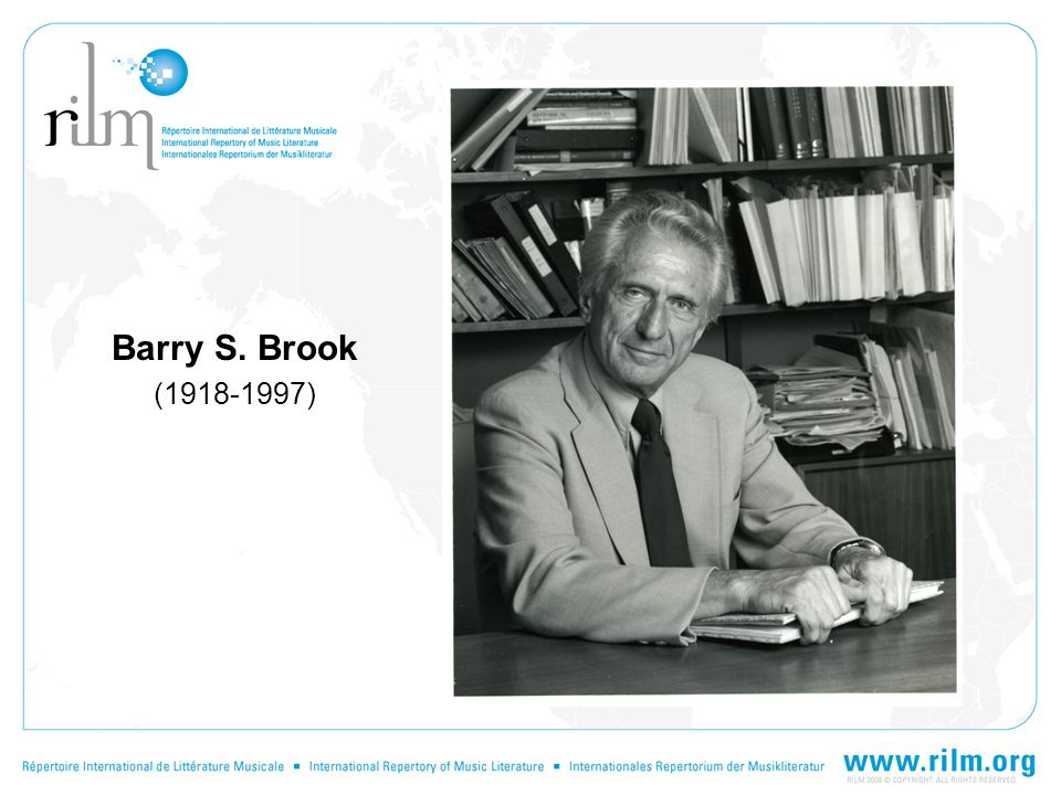 Barry S. Brook (1918-1997)