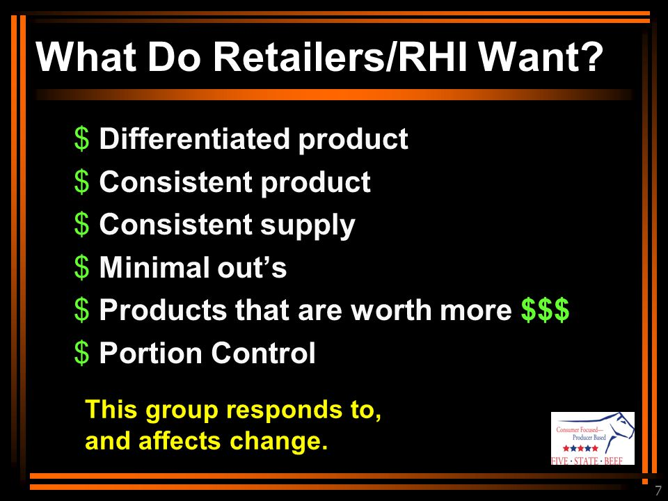 7 What Do Retailers/RHI Want.