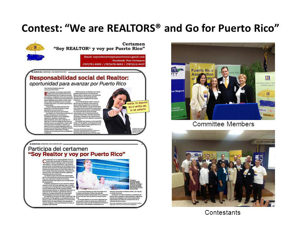 Contest: We are REALTORS® and Go for Puerto Rico Committee Members Contestants
