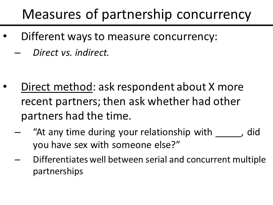Measures of partnership concurrency Different ways to measure concurrency: – Direct vs.