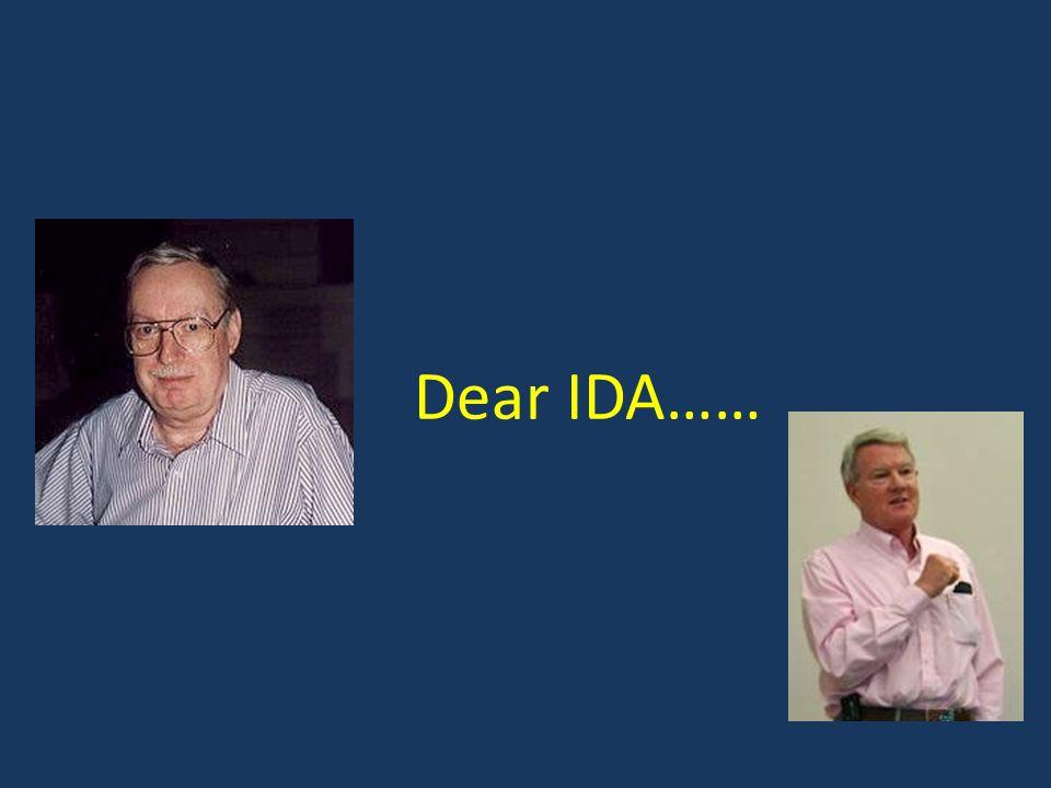 Dear IDA……