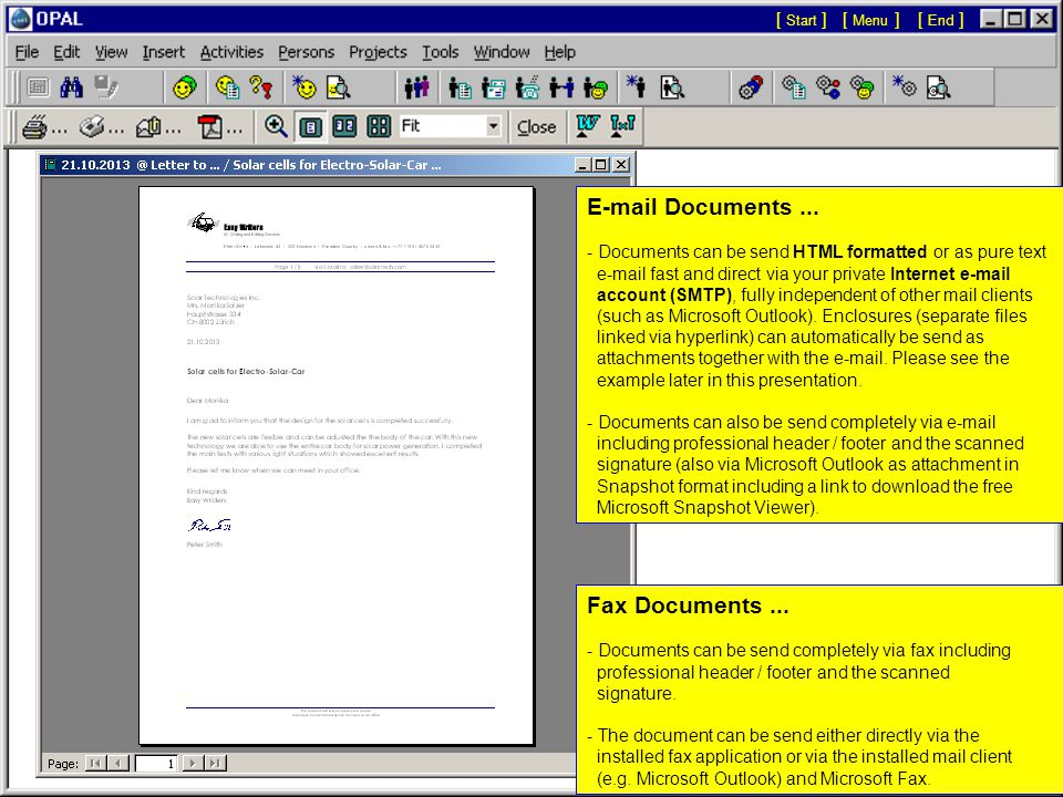 [ Menu ][ Start ][ End ] Preview (Print, Fax, E-Mail): The displayed document may be directly printed or sent via fax or e-mail with a click on the buttons in the toolbar.