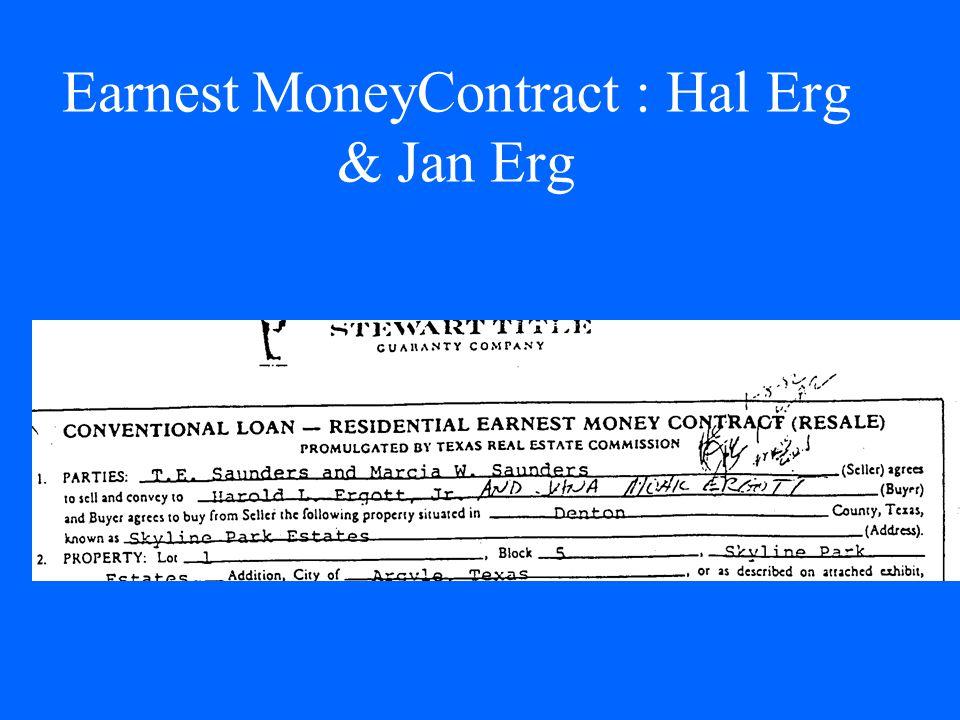 Earnest MoneyContract : Hal Erg & Jan Erg