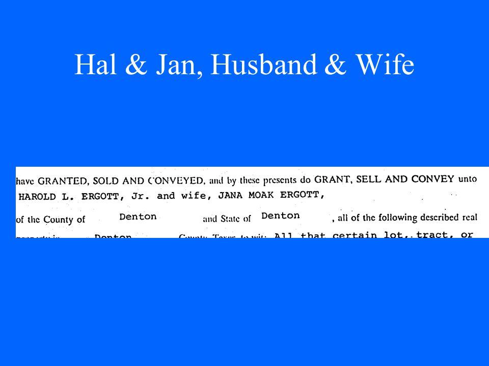 Hal & Jan, Husband & Wife