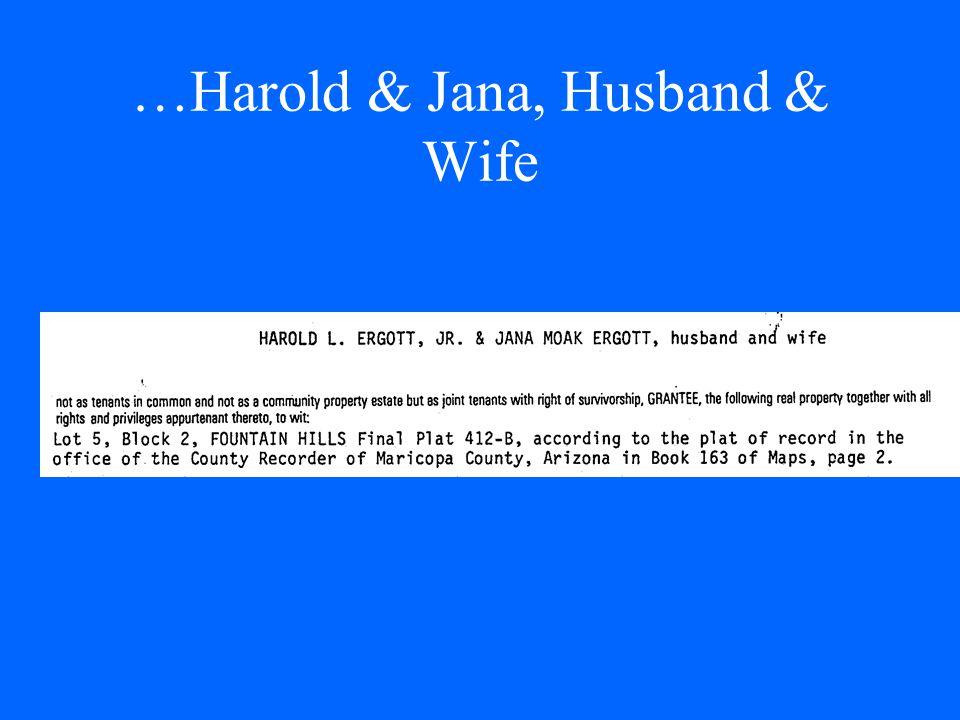 …Harold & Jana, Husband & Wife