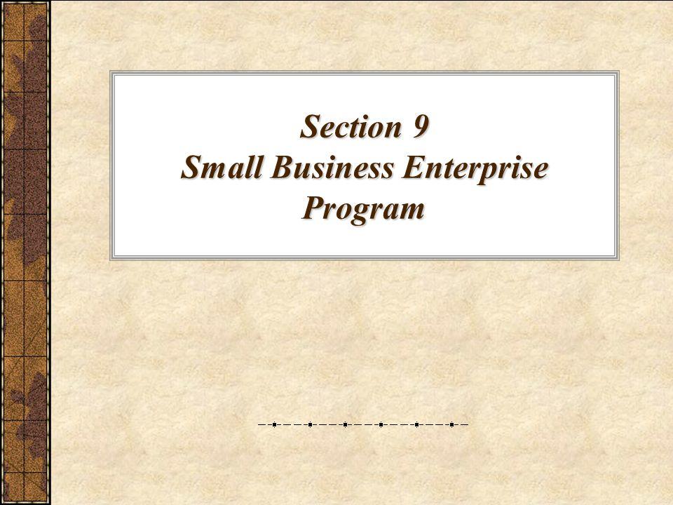 Section 9 Small Business Enterprise Program