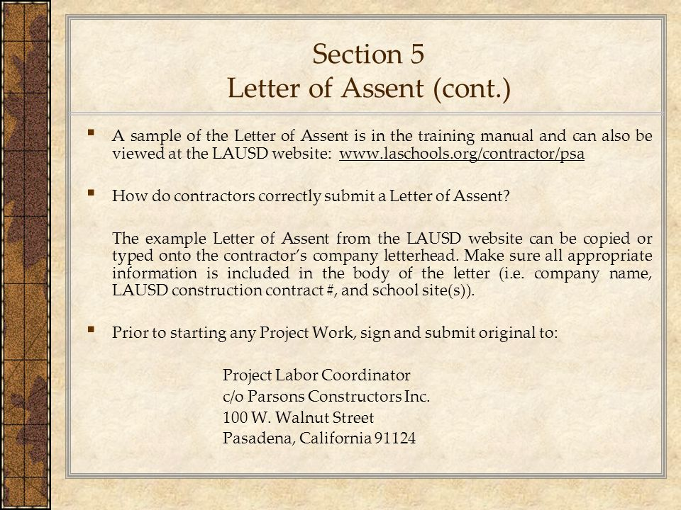 Section 5 Letter of Assent (cont.) ▪ A sample of the Letter of Assent is in the training manual and can also be viewed at the LAUSD website: www.lasch