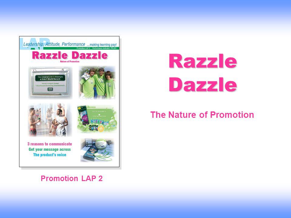 Razzle Dazzle Promotion LAP 2 The Nature of Promotion