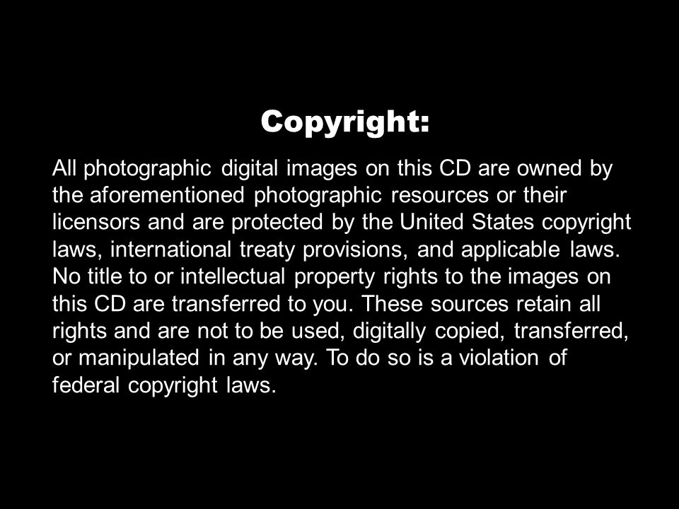Digital-based photography sources: Microsoft Clip Gallery Live Various clipart used in conjunction with  PowerPoint 2003® Clip Art,  Microsoft® All