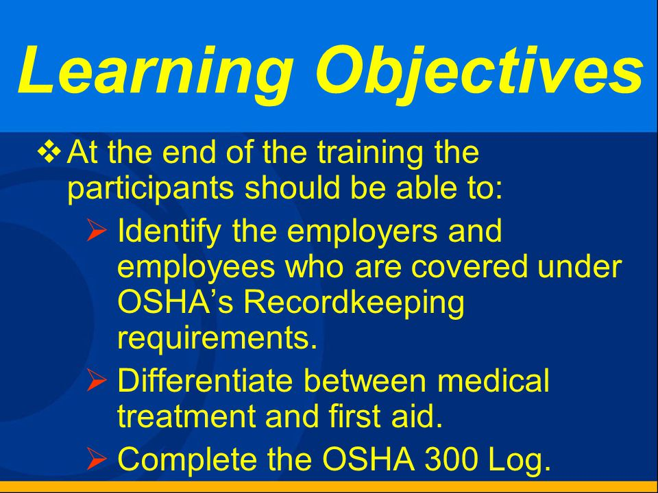 1904.30 – Multiple Business Establishments Keep a separate OSHA Form 300 for each establishment that is expected to be in operation for more than a year.
