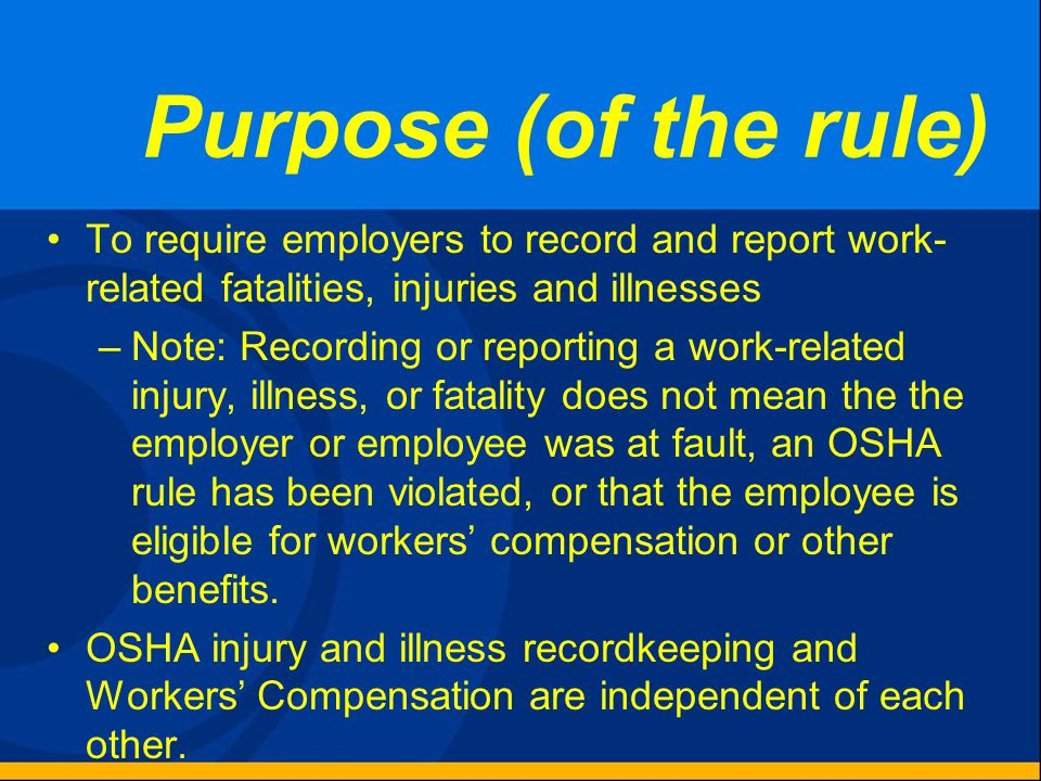 1904.6 – New Case A case is new if: –The employee has not previously experienced a recordable injury or illness of the same type that affects the same part of the body; or –The employee previously experienced a recordable injury or illness of the same type that affects the same part of the body, but had recovered completely and an event or exposure in the work environment caused the signs and symptoms to reappear.