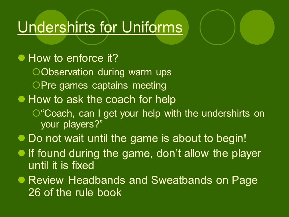 Undershirts for Uniforms How to enforce it.