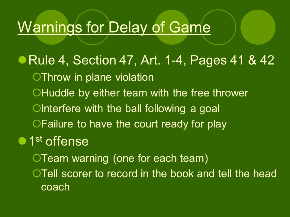 Warnings for Delay of Game Rule 4, Section 47, Art.