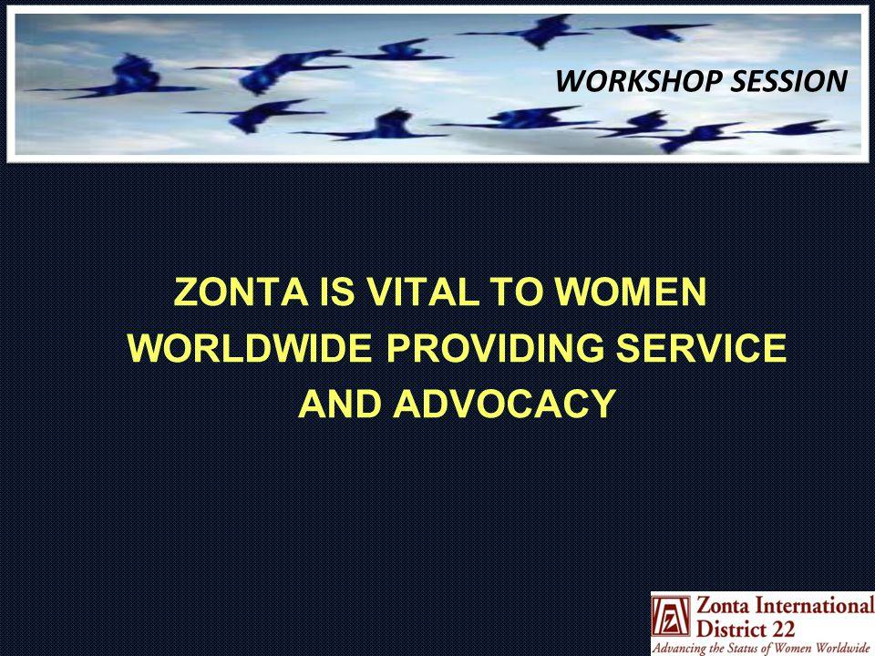 Setting the Scene ZONTA'S GUIDING PRINCIPLES