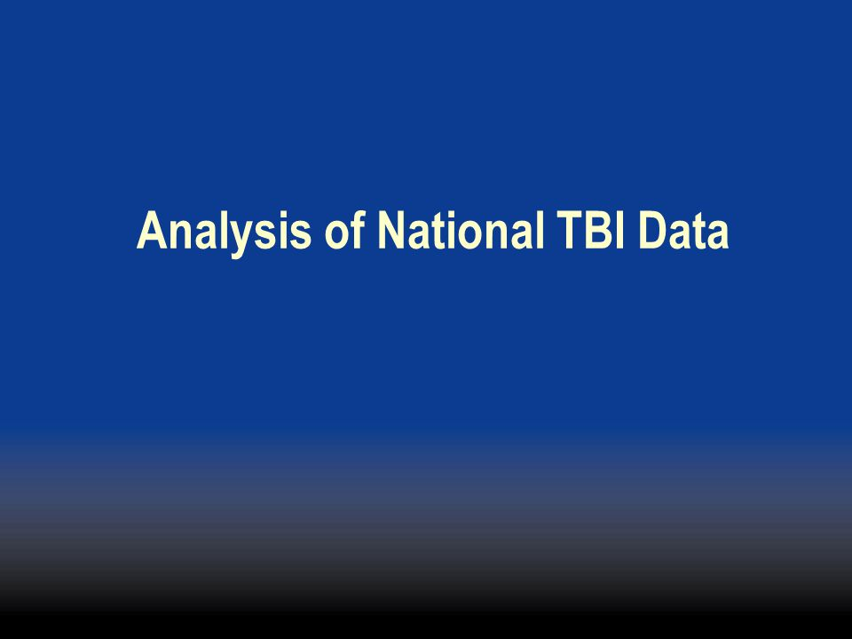 Analysis of National TBI Data