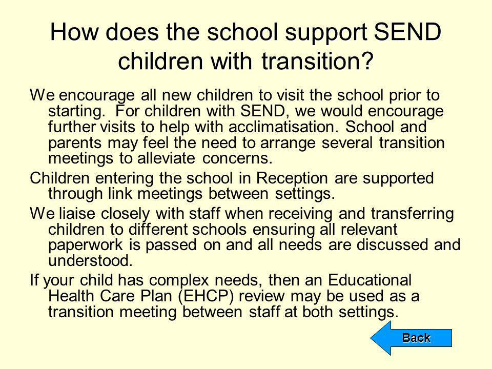 How does the school support SEND children with transition.