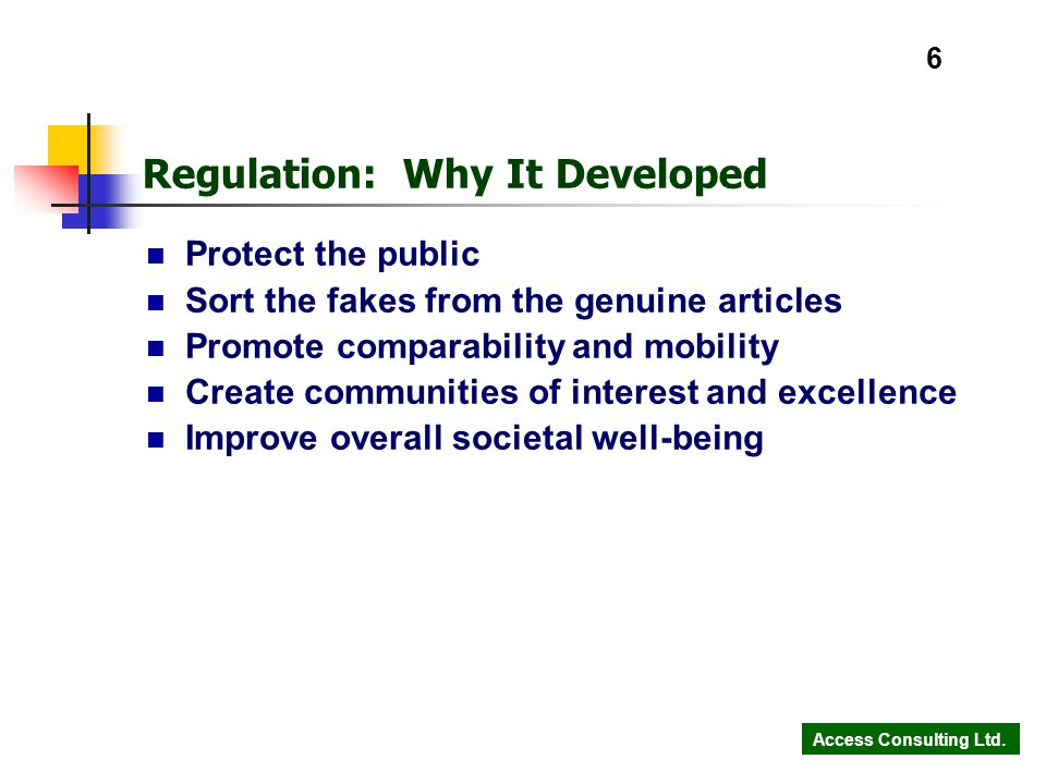 Access Consulting Ltd.17 What Makes Excellent Institutions Do they monitor, measure, and report.