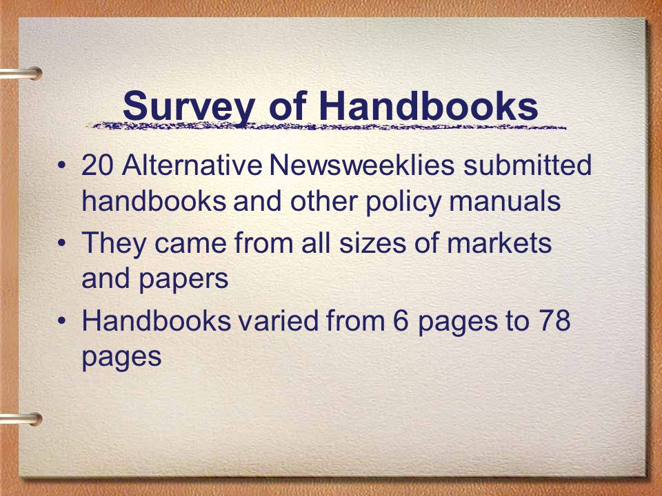 Styles and Tone Styles of Handbooks ranged from complicated and sometimes difficult to comprehend to easy going, flowing text -- sometimes within the same handbook.
