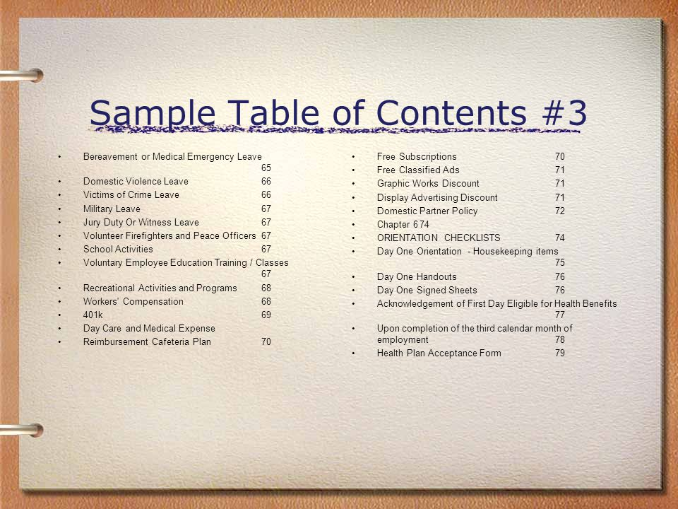 Sample Table of Contents #3 Bereavement or Medical Emergency Leave 65 Domestic Violence Leave66 Victims of Crime Leave66 Military Leave67 Jury Duty Or