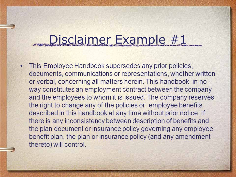 Termination for Cause example #2 Disciplinary action may be warranted when performance or attendance become unsatisfactory, or when the company's policies and rules have been violated.