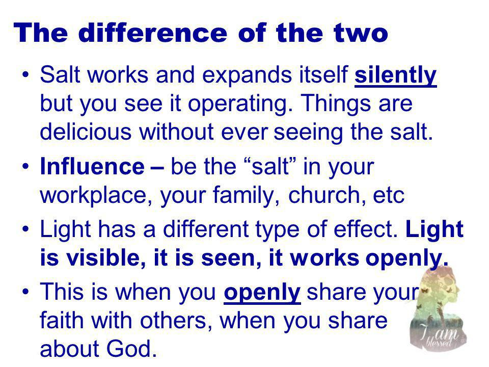 The difference of the two Salt works and expands itself silently but you see it operating.