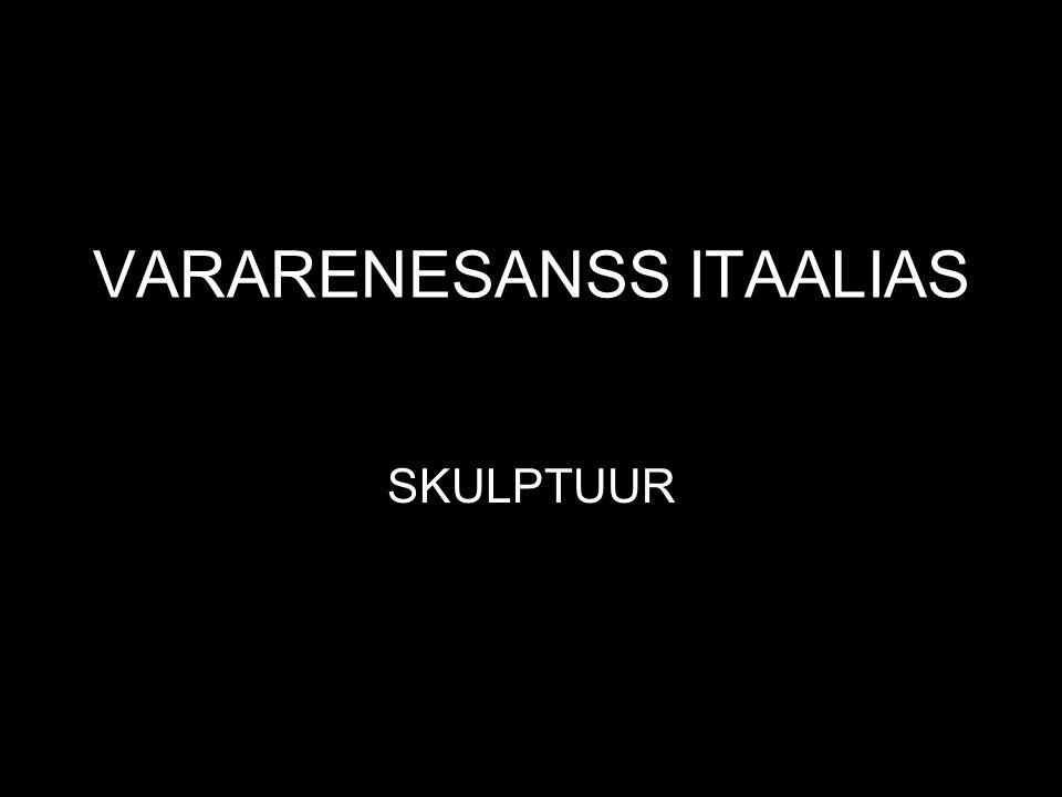 VARARENESANSS ITAALIAS SKULPTUUR