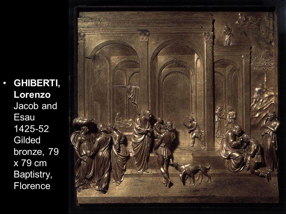 GHIBERTI, Lorenzo Jacob and Esau 1425-52 Gilded bronze, 79 x 79 cm Baptistry, Florence