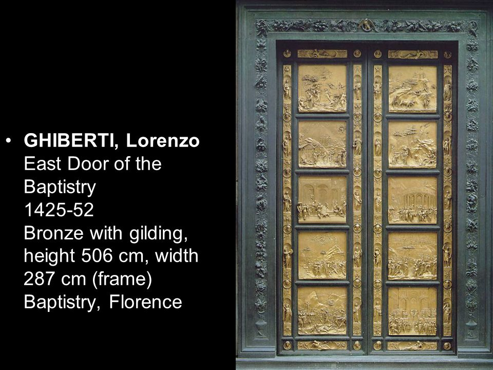 GHIBERTI, Lorenzo East Door of the Baptistry 1425-52 Bronze with gilding, height 506 cm, width 287 cm (frame) Baptistry, Florence