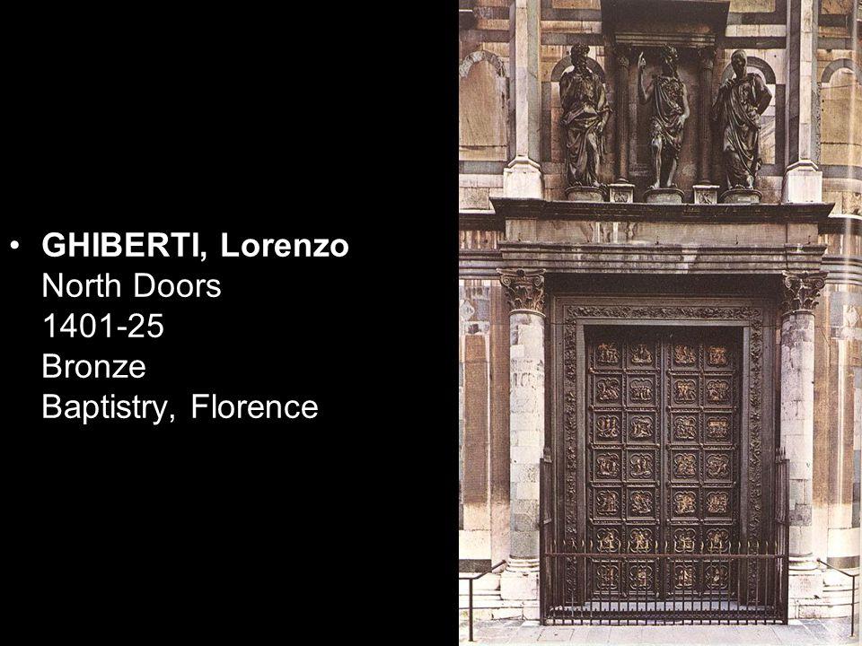 GHIBERTI, Lorenzo North Doors (Life of Christ) 1403-24 Gilded bronze, 457 x 251 cm Baptistry, Florence