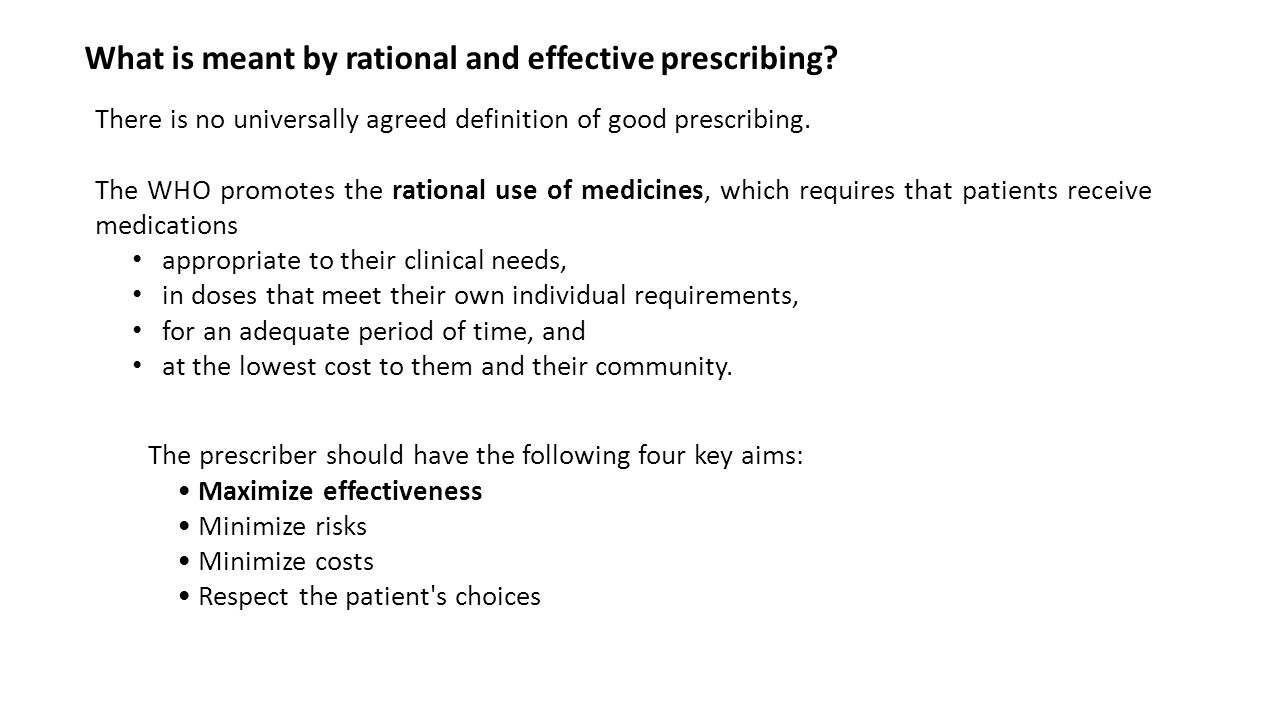 Another popular framework to support rational prescribing decisions is known as STEPS Safety Tolerability Effectiveness Price Simplicity