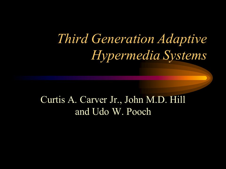 Agenda Introduction Background –First Generation Adaptive Hypermedia Systems –Second Generation AHS Third Generation AHS –Multi-dimensional User Models –Finely Grained Multimedia Adaptation –Open Systems –Constructive hypermedia –Other Issues Conclusion