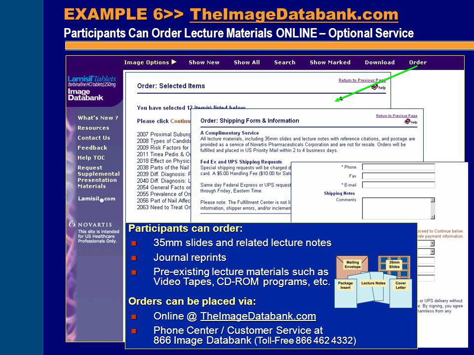 EXAMPLE 6>> TheImageDatabank.com Participants Can Order Lecture Materials ONLINE – Optional Service Participants can order: n 35mm slides and related
