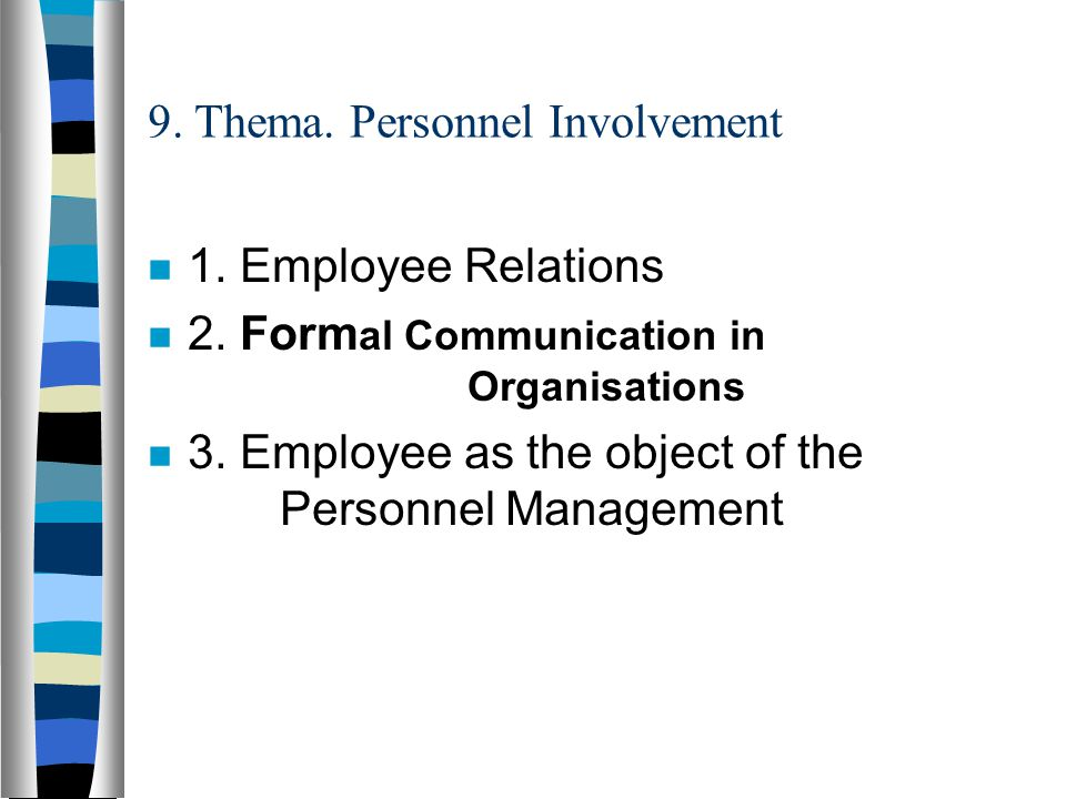 9. Thema. Personnel Involvement 1. Employee Relations 2.