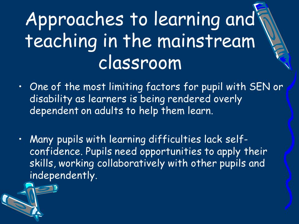 All pupils need to move from dependence on the teacher, through modelled, shared and guided group activities to a point where they are sufficiently skilled and confident to work independently.