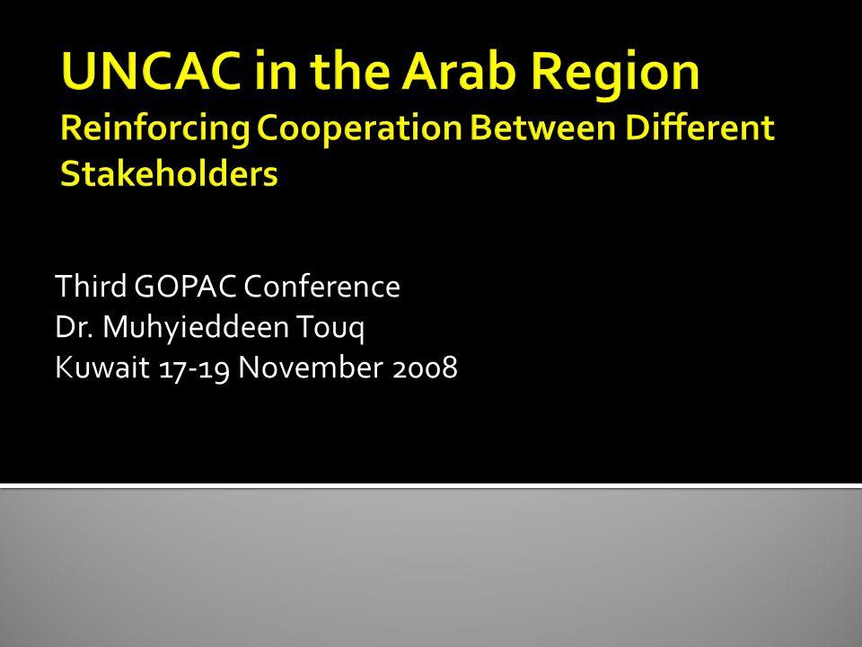 Third GOPAC Conference Dr. Muhyieddeen Touq Kuwait 17-19 November 2008