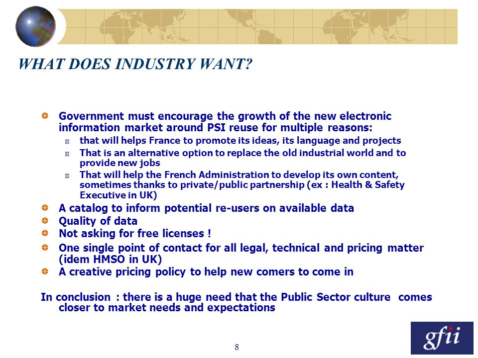 8 WHAT DOES INDUSTRY WANT.
