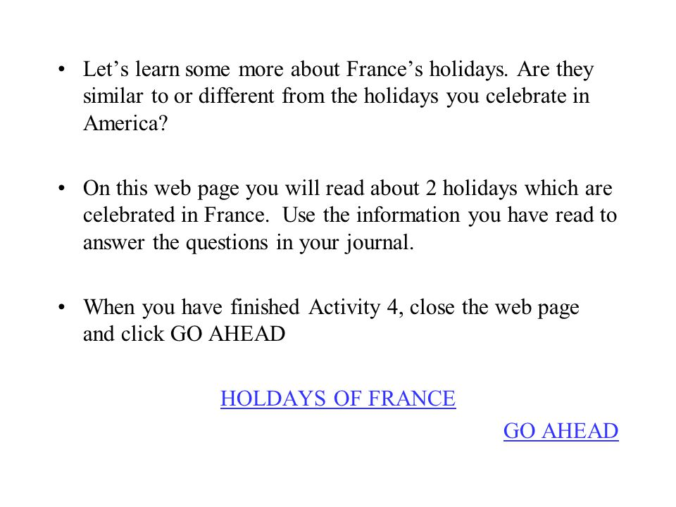 Let's learn some more about France's holidays.