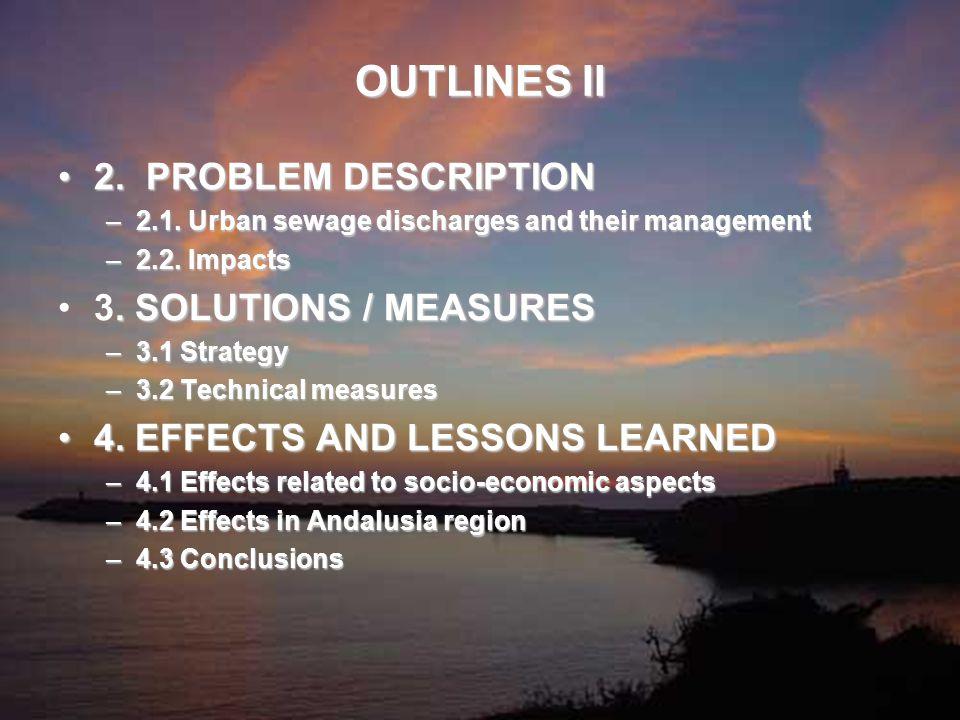 OUTLINES II 2. PROBLEM DESCRIPTION2. PROBLEM DESCRIPTION –2.1.