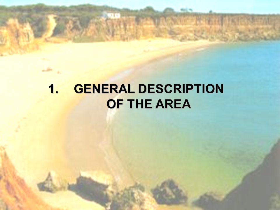 1.GENERAL DESCRIPTION OF THE AREA