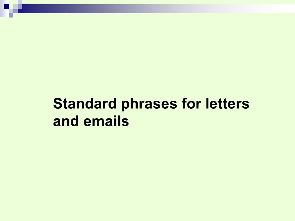 Standard phrases for letters and emails