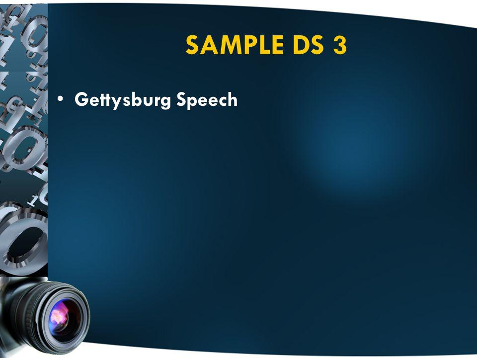 SAMPLE DS 3 Gettysburg Speech