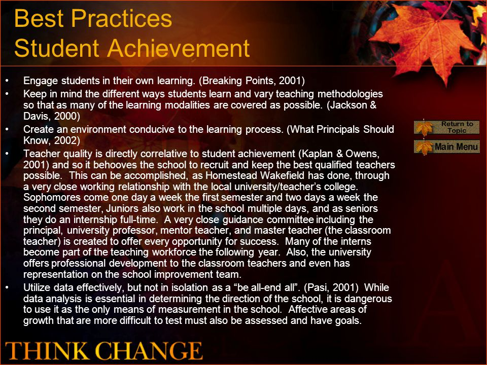 Best Practices Student Achievement Engage students in their own learning.