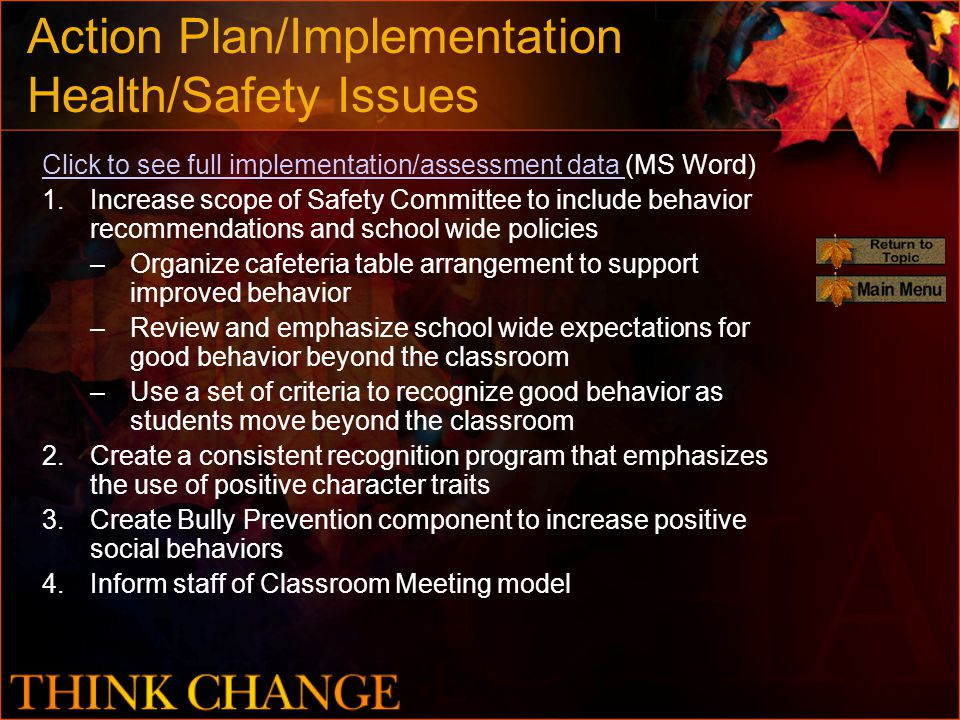 Action Plan/Implementation Health/Safety Issues Click to see full implementation/assessment data Click to see full implementation/assessment data (MS