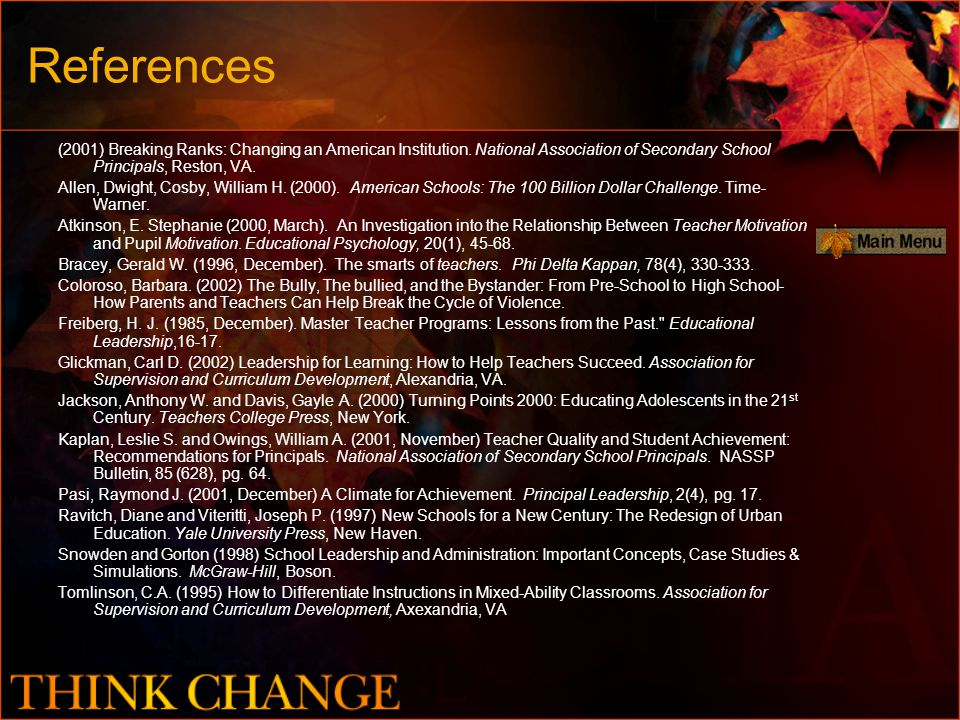 References (2001) Breaking Ranks: Changing an American Institution. National Association of Secondary School Principals, Reston, VA. Allen, Dwight, Co