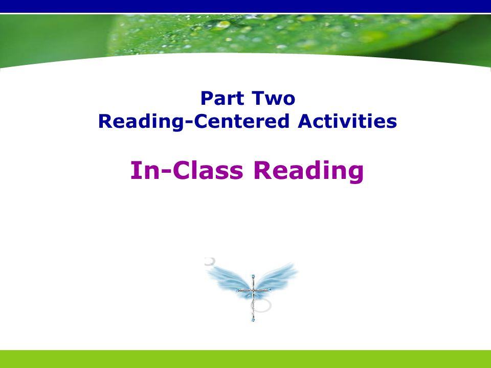 Part Two Reading-Centered Activities In-Class Reading