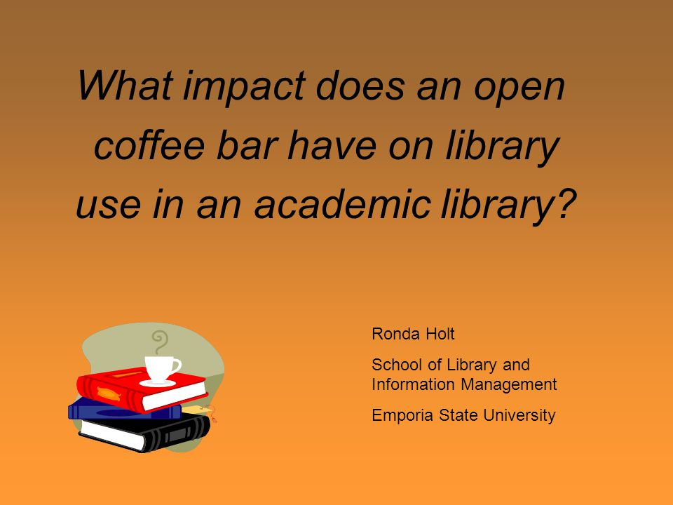 What impact does an open coffee bar have on library use in an academic library.
