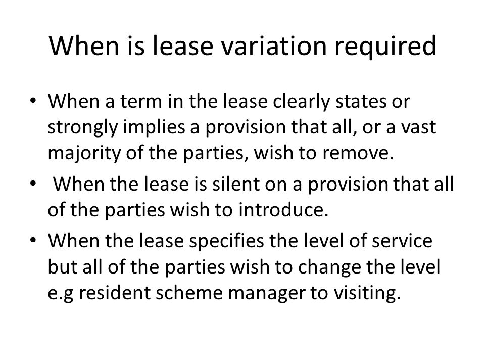 Lease variations at LVT Sections 35 to 40 of the Landlord and Tenant Act 1987 apply.