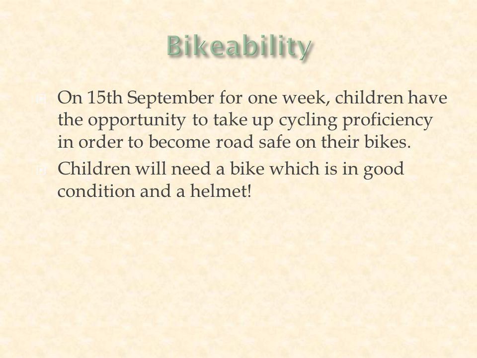  On 15th September for one week, children have the opportunity to take up cycling proficiency in order to become road safe on their bikes.